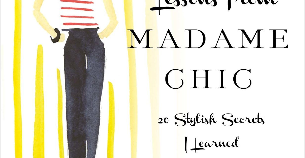 Lessons from Madame Chic Review