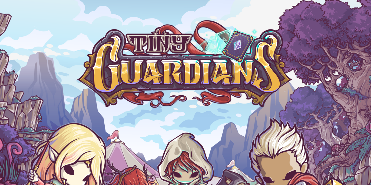 Tiny Guardians Preview