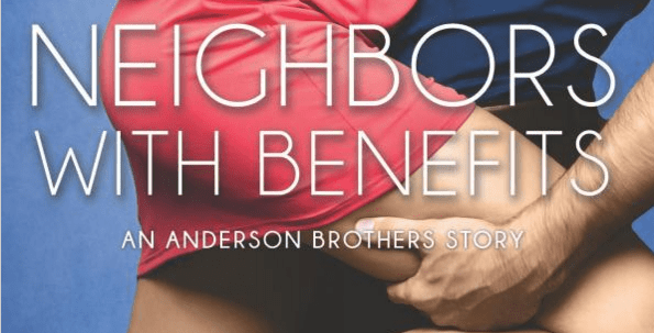 Neighbors with Benefits Review
