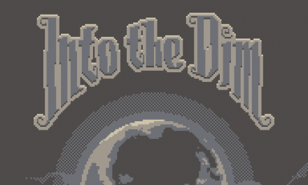 Into the Dim Review