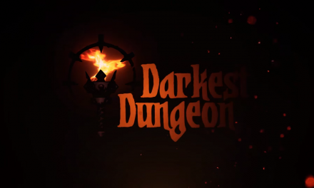 Darkest Dungeon Preview