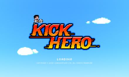 Kick Hero Review