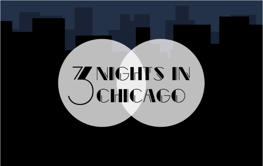 3 Nights in Chicago