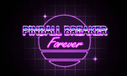 Pinball Breaker Forever Review