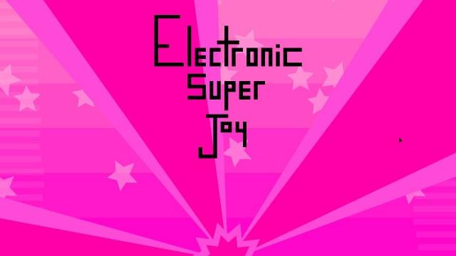 Electronic Super Joy feature