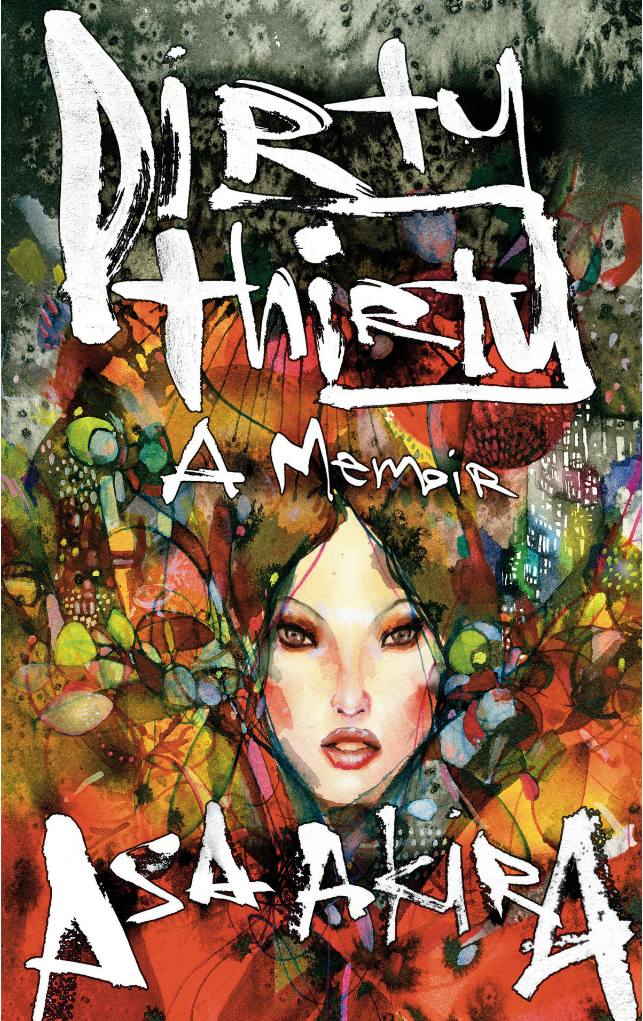 Asa Akiras Dirty Thirty