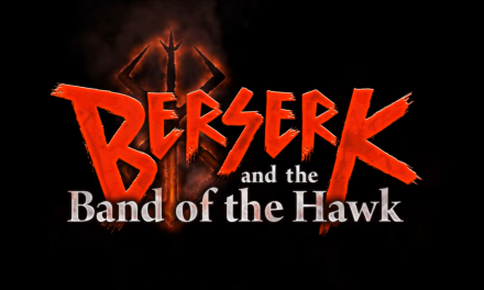 BERSERK and the Band of the Hawk Out Now