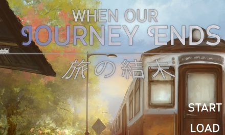 When Our Journey Ends – A Visual Novel Review