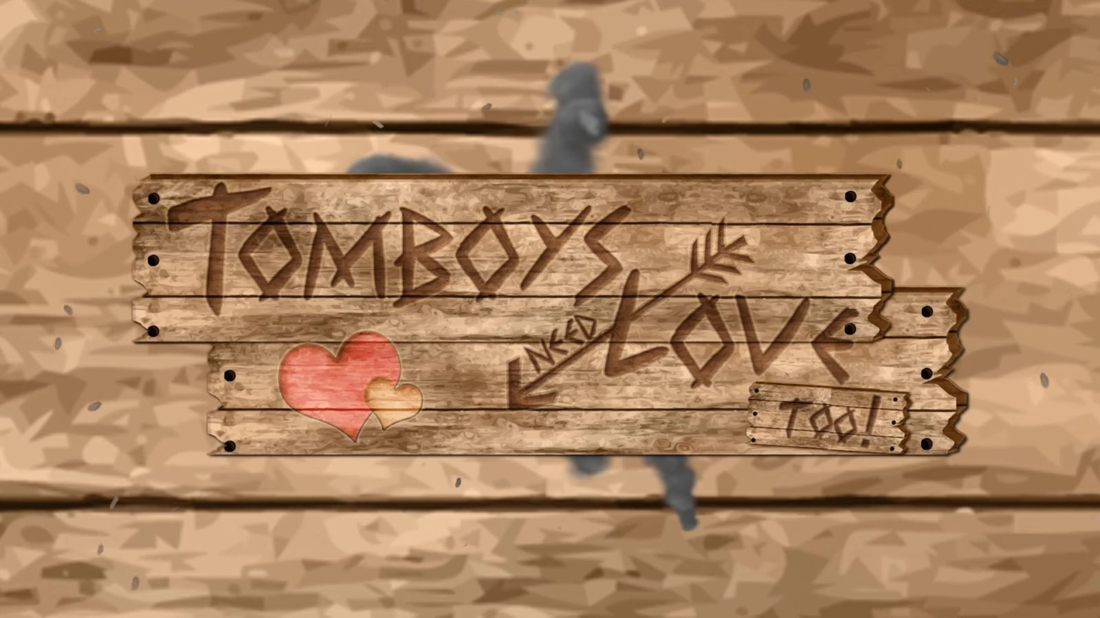 Tomboys Need Love Too!!