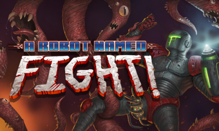 A ROBOT NAMED FIGHT! now available on Steam